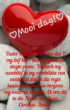 Lekker Dag, Jesus Christus, Goeie More, Afrikaans Quotes, Good Morning Wishes, Christianity, Amen, Bible, Biblia
