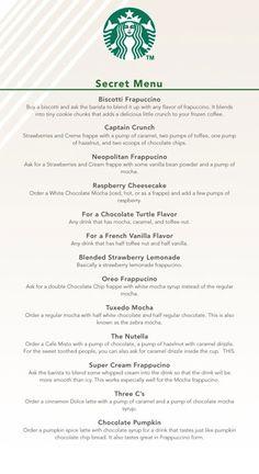Starbuck's secret menu.