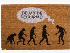 """Felpudo """"Dejad De Seguirme"""". Material: Fibra de coco. Medidas: 60 x 40 cm."""