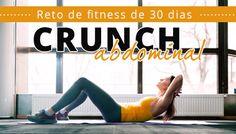 Con este reto de abdominales de 30 días (crunch) te acercarás más al objetivo de bajar barriga. Retos fitness de 30 días para los abdominales. ¿Te atreves?