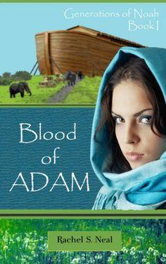 Blood of Adam (Generations of Noah) by Rachel S. Neal, http://www.amazon.com/gp/product/B008YH9PB6/ref=cm_sw_r_pi_alp_NzlCqb1AWPDT1