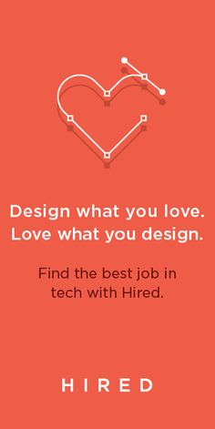 Let's be honest: searching for a job stinks. At Hired, job opportunities come to you. If you're a product/web designer looking for your next opportunity, join Hired's marketplace and let companies compete to interview you. Create your profile, get approved onto the platform, and start receiving interview requests from tech companies with upfront compensation and equity details.