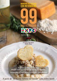 """E' uscito l'ebook gratuito """"99 Ricette per EXPO"""" con la prefazione di Maurizio Martina, Ministro delle Politiche agricole e alimentari """"I ristoratori sono gli ambasciatori del cibo italiano"""" """"99 Ricette per EXPO"""" raccoglie una parte delle ricette di grandi chef e Food blogger pubblicati in questi cinque anni nell'ambito della kermesse internazionale, promossa da INformaCIBO: """"LA CUCINA ITALIANA NEL MONDO VERSO L'EXPO"""" - """"Mangiare all'italiana"""" #99ricetteconexpo #ebook #ricette"""