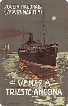 Vintage Italian travel poster: Venice - Trieste - Ancona published by the National Society of Maritime service, c. 1912. Signed Stab. A. Marzi, Rome