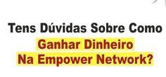 http://blog.helderaguiar.com/blog/como-ganhar-dinheiro-com-a-empower-network http://helderaguiar.com/c/caparica