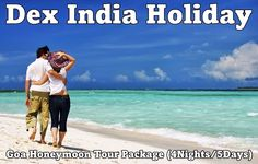 Romantic Honeymoon Tour Package in Goa (4Nights/5Days):  Honeymoon - A most awaited day in everybody's life. Honeymoon can also be defined as a process of strengthening the bond of love between the newly married couple. Every one want their honeymoon to be the most memorable moments of the life. Thus we take special care of honeymooners while designing the exlusive packages for the couples.   For more information please visit and contact: http://www.dexindiaholidays.com/tropical-goa.html
