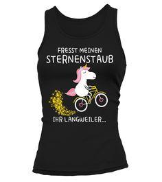 Fresst Meinen Sternenstaub - Einhorn Tank Top, T Shirt, Sweatshirt And Hoodie. Get Yours Here: https://www.teezily.com/einhorn3?tag=8jHPTXvF