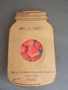 This listing is for 1 handmade love is sweet wedding favour sample, with the happy couples names and date of the special day. These wedding