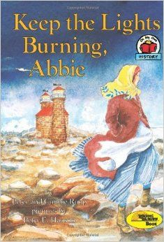 Amazon.com: Keep the Lights Burning, Abbie (1st Avenue) (9780876144541): Peter Roop, Connie Roop, Peter E. Hanson: Books