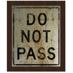Click Wall Art 'Do Not Pass Weathered' Framed Textual Art on Canvas