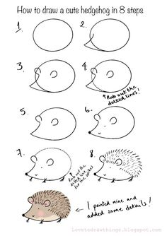 Love To Draw Things: How to draw a cute hedgehog in 8 steps Easy Animal Drawings, Easy Doodles Drawings, Easy Doodle Art, Art Drawings For Kids, Simple Doodles, Drawing For Kids, Art For Kids, How To Doodle, Cute Little Drawings