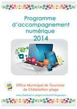 Programme Accompagnement numérique 2014 - OT Châtelaillon-Plage