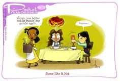 Some like mild flavors, and some like it hot. | What If The Disney Princesses All Lived Together?