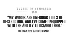 Tools of destruction quote from The Raven Boys by Maggie Stiefvater. <3