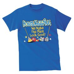 Housekeeping We Make This Place Look Good! T-Shirt