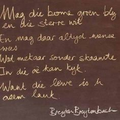 Ink skryf in Afrikaans Afrikaanse Quotes, True Words, Mood Quotes, Woman Quotes, Poems, Inspirational Quotes, Thoughts, Sayings, My Love