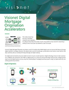 Visionet's digital mortgage origination accelerators consist of modular, white-labeled digital assets and services that help you leverage digital channels for mortgage origination.