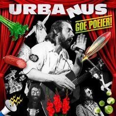 Urbanus - Goe Poeier! (2011) - MusicMeter.nl
