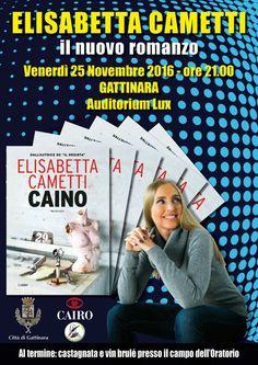 """PRESENTAZIONE DEL LIBRO """"CAINO"""" di ELISABETTA CAMETTI http://tucc-per-tucc.blogspot.it/2016/11/presentazione-del-libro-caino-di.html"""