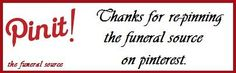 Thank you for re-pinning from this board of The Funeral Source. Thanks to; Books by Charlene Iverson, & Connie Debord