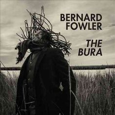 Bernard Fowler - The Bura, Red