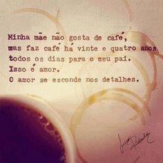 O #amor se esconde nos detalhes ;)