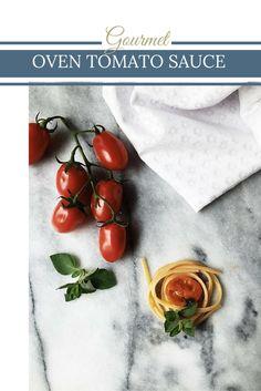 Oven Baked Tomato & Oregano Pasta Sauce | Seasonal Recipe by Gourmet Project