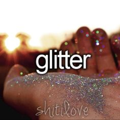 Shit I love. @David Ferris OHMAGERD ITS GLITTER