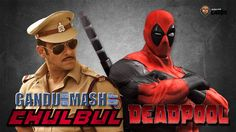 BollywoodGandu | Chulbul Deadpool Mashup