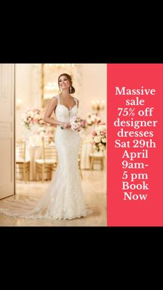 Book now for our biggest sample sale this Sat 29th April .75% off Stella York dresses , Sophia Tolli , Allure, Madison James. Book early and grab a bargain.