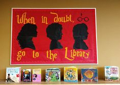 Harry Potter bulletin board When in doubt, go to the library