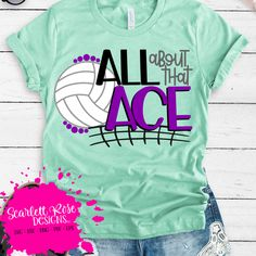 All about that Ace - Volleyball SVG #svg #silhouettecameo #cricut #svgfile #sports #volleyball #volleyballshirts