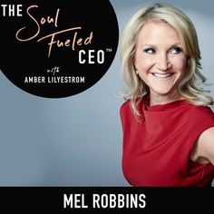The life changing 5-Second Rule with Mel Robbins — Amber Lilyestrom