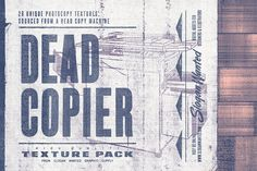 Dead Copier | Photocopy Texture Pack by Slogan Wanted on @creativemarket