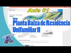 Planta Baixa de Residência Unifamiliar II – Aula 01 – Instalação do Auto...
