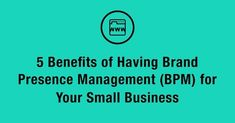 Learn the benefits of having a Brand Presence Management for you #SmallBusiness. Business Management, Management Tips, Reputation Management, To Focus, Benefit, Things I Want, Learning, Competitor Analysis, Seo