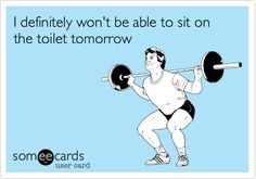 Free, Sports Ecard: I definitely won't be able to sit on the toilet tomorrow