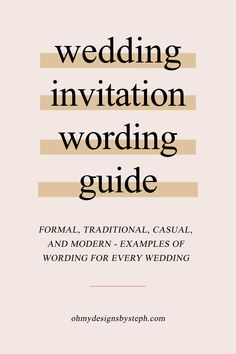 Wondering how to word wedding invitations? Whether you're going formal and traditional or casual and modern, here are tips for wording your wedding invitations!
