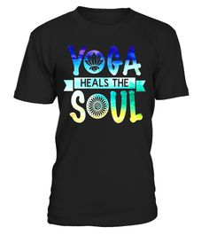 Yoga T-Shirt Yoga Heals The Soul - Limited Edition