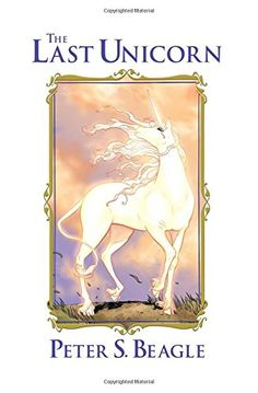 """Your name is a golden bell hung in my heart. I would break my body to pieces to call you once by your name."""" —Peter S. Beagle, The Last Unicorn"""