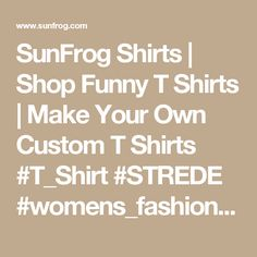 SunFrog Shirts | Shop Funny T Shirts | Make Your Own Custom T Shirts #T_Shirt #STREDE #womens_fashion #mens_fashion #everything #design order now =>> https://www.sunfrog.com/search/?33590&search=STREDE&ITS-A-STREDE-THING-YOU-WOULDNT-UNDERSTAND