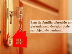 Bem de família oferecido em garantia pelo devedor pode ser objeto de penhora