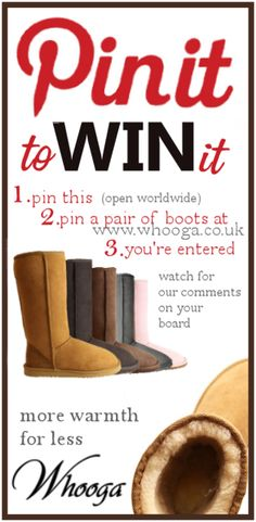Pin this to win your choice of ugg boots at Whooga    1. Pin This  2. Pin your favourite pair of ugg boots at www.whooga.co.uk  3. We'll comment on your board if you win