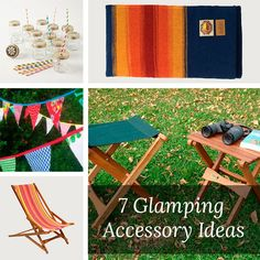 Glamping Gear - 7 Great Glamping Accessory Ideas