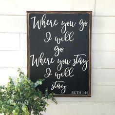 Where you go I will go where you stay I will by WallArtShowcase