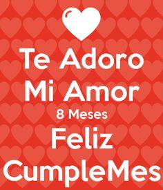 Enamorados Besandose Y Frase 8 Meses Te Amo Mucho Para Enviar