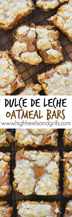 Dulce de Leche Oatmeal Bars - I ate like 5 of these the last time I made them. They are such an easy dessert! Great for Cinco de Mayo, too. http://www.highheelsandgrills.com/2015/04/dulce-de-leche-oatmeal-bars.html