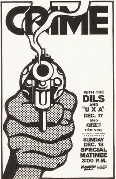 Crime, Dils  UXA @ Mabuhay Gardens. 1977. Art by James Stark