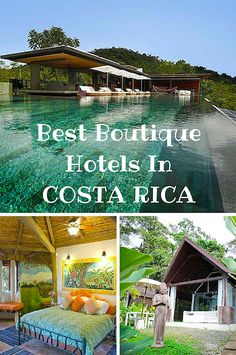 These boutique hotels are among the very best in Costa Rica for a luxurious, authentic stay.