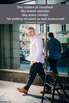 Protože - Petr Casanova - FirstClass e-shop Story Quotes, Carpe Diem, Motto, True Stories, Poems, Feelings, Bullet Journal, Life, Facts